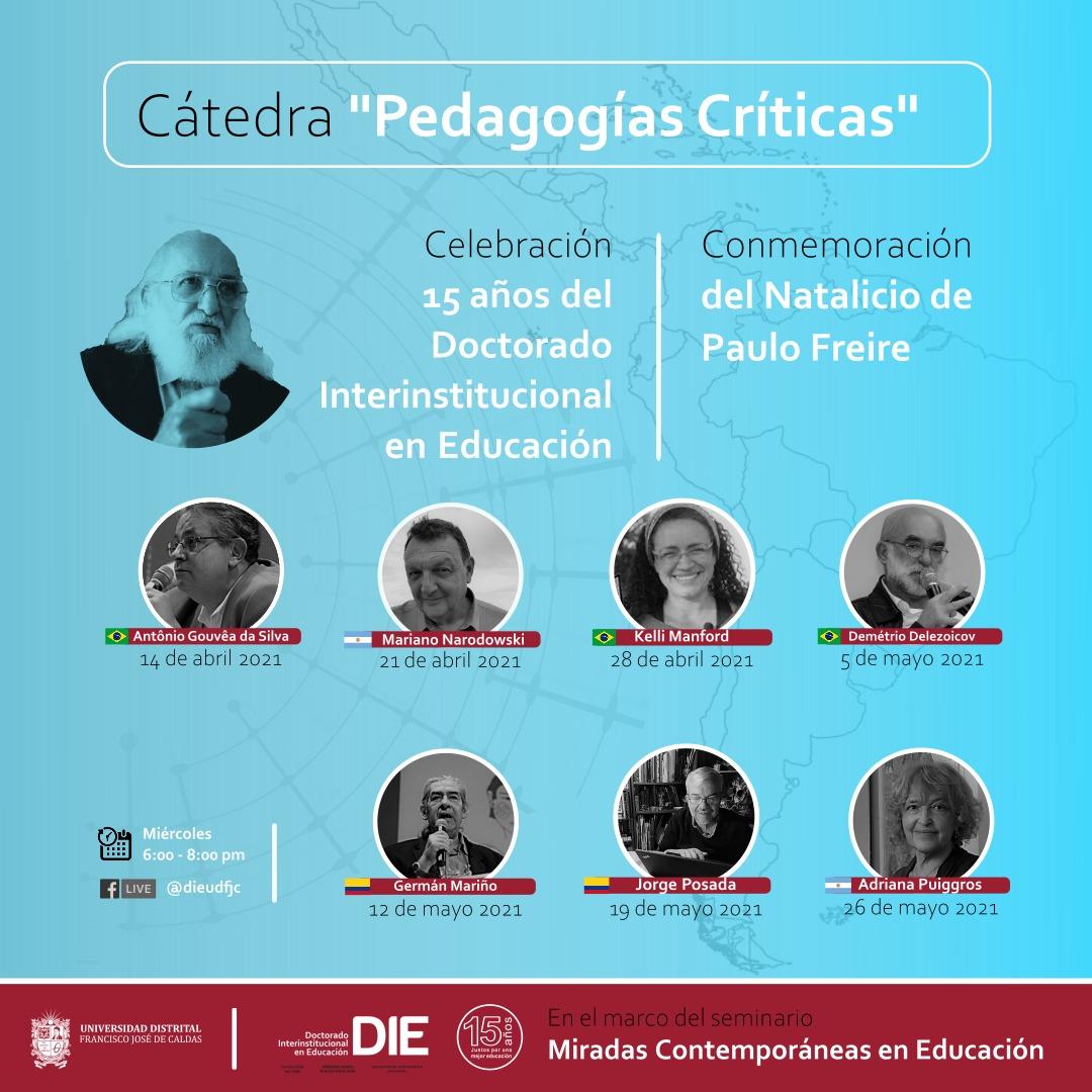 """Fotos de invitados a la Cátedra """"Pedagogías Críticas"""" y texto de conmemoración de natalicio de Paulo Freire"""