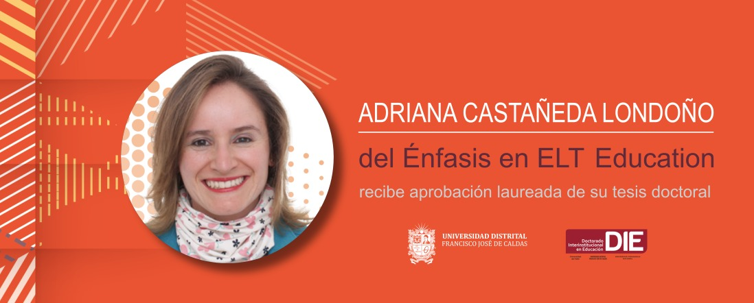 Foto de Adriana Castañeda y el texto: recibe aprobación laureada por su tesis doctoral