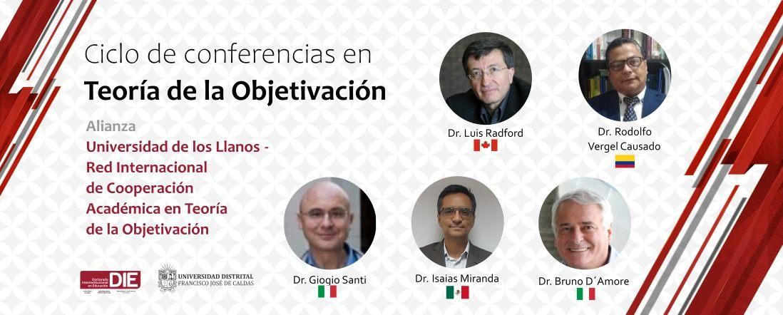 Fotos de los cinco conferencistas y texto ciclo de conferencias en teoría de la objetivación en alianza con la u de los llanos