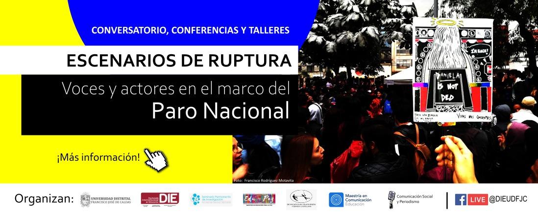 Foto de micrófono y altavoz seguido del título y foto del paro nacional con logos de organizadores