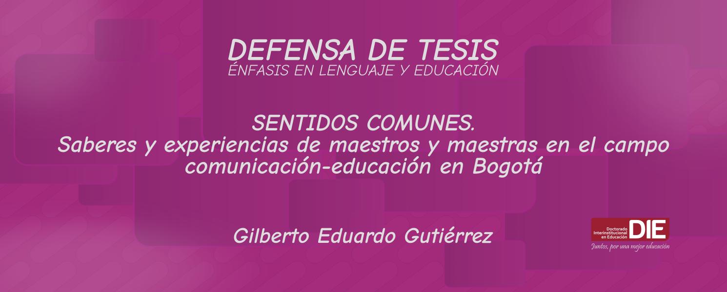 Texto con el título de la tesis y énfasis del doctorando Gilberto Eduardo Gutiérrez