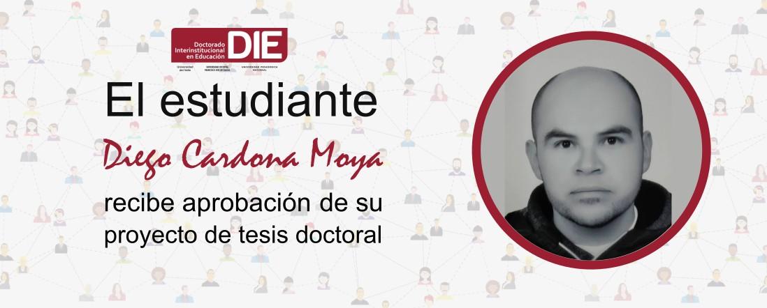 Foto de Diego Cardona y el texto de aprobación de su proyecto de tesis doctoral