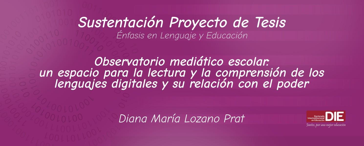 Sustentación pública del Proyecto de Tesis de Diana María Lozano Prat