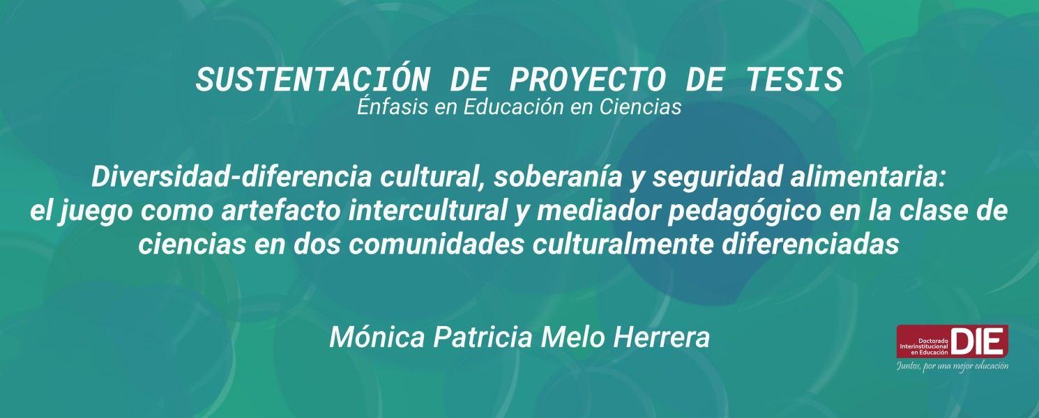 Sustentación pública del Proyecto de Tesis de Mónica Patricia Melo Herrera