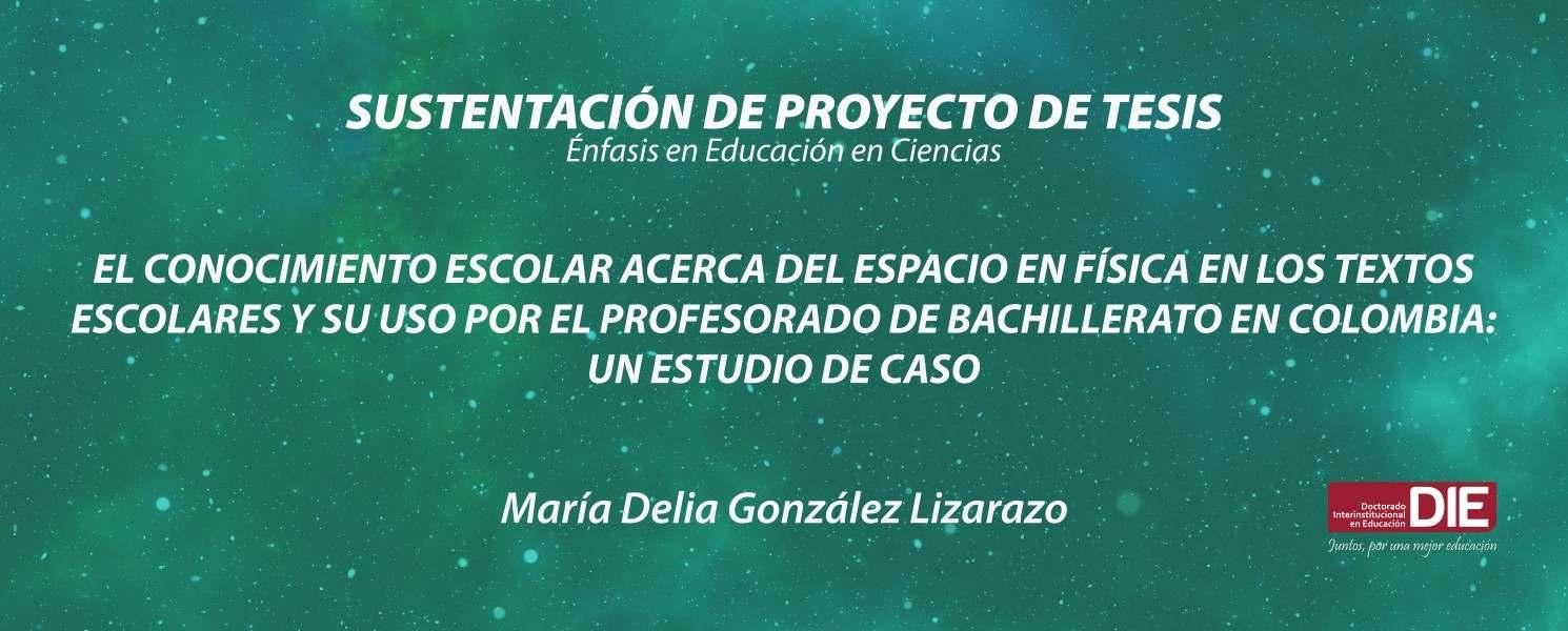 Sustentación pública del Proyecto de Tesis de María Delia González Lizarazo