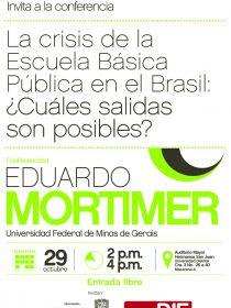 Afiche de la conferencia La crisis de la Escuela Básica  Pública en el Brasil: ¿Cuáles salidas son posibles?
