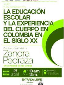 Afiche de la conferencia La educación escolar y la experiencia del cuerpo en Colombia en el siglo XX