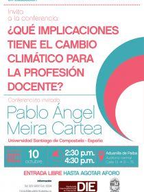 Afiche de la conferencia ¿Qué implicaciones tiene el cambio climático para la profesión docente?