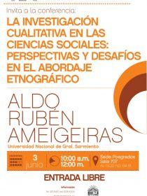 Afiche del evento La investigación cualitativa en las ciencias sociales: Perspectivas y desafíos en el abordaje etnográfico