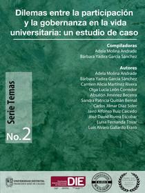 Portada del libro Dilemas entre la participación y la gobernanza en la vida universitaria