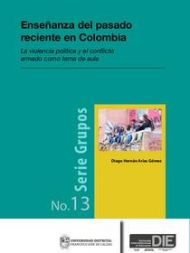Portada de la publicación Enseñanza del pasado reciente en Colombia