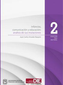 Portada de Infancias, comunicación y educación: Análisis de - Publicaciones DIE