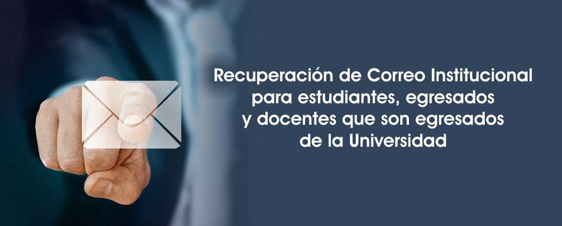 Recuperación de correo institucional para estudiantes, profesores y egresados UD