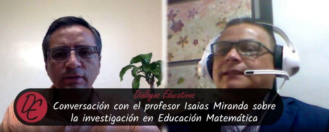 Banner de la entrevista a Isaias Miranda para Diálogos Educativos