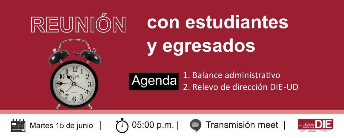 Invitación a la Reunión de estudiantes y egresados del DIE-UD, 15 de junio