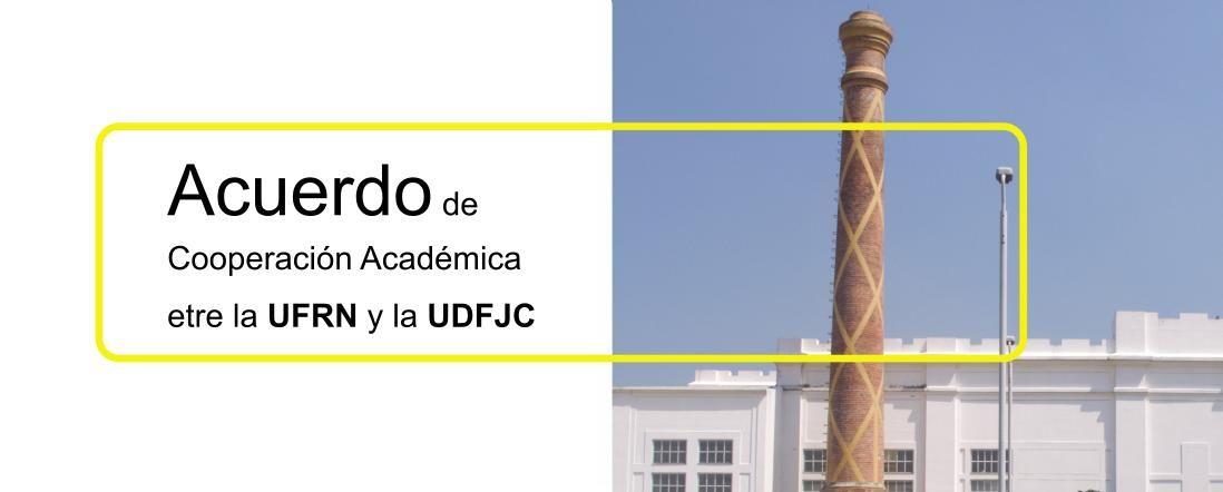 Banner por Acuerdo entre la UFRN y la UDFJC