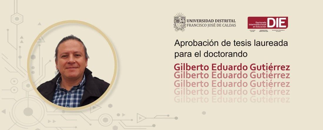 Foto de Eduardo Gutiérrez y el texto Aprobación de tesis laureada con los logos del Doctorado y UD