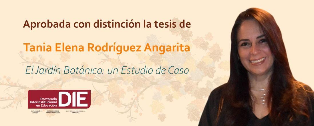 Banner por aprobación con distinción de tesis de Tania Rodriguez Angarita