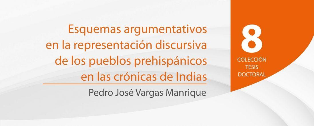Banner para el libro Esquemas argumentativos en la representación discursiva de los pueblos