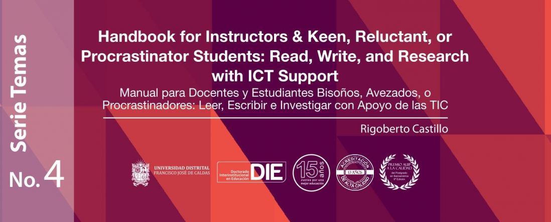 Handbook for Instructors & Keen, Reluctant, or Procrastinator Students: Read, Write, and Research with ICT Support