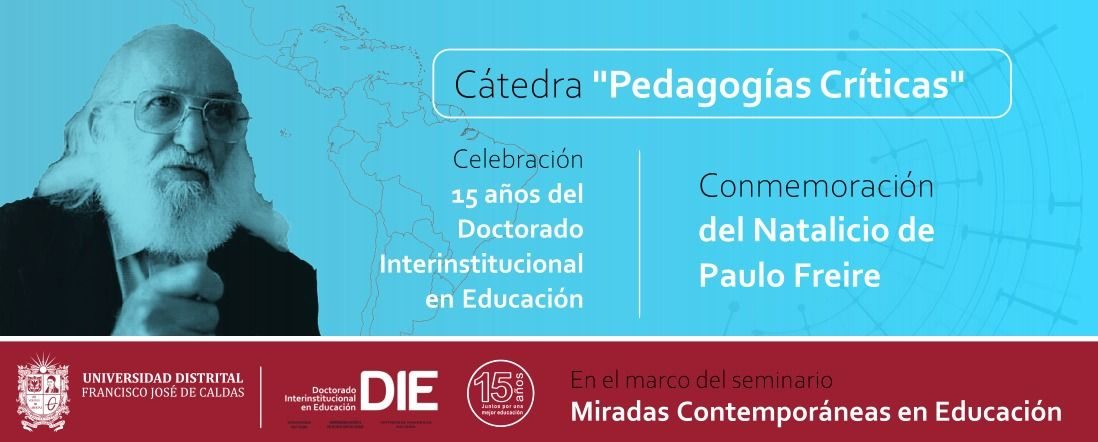 Foto de Paulo Freire y texto de invitación a la Cátedra Pedagogías Críticas