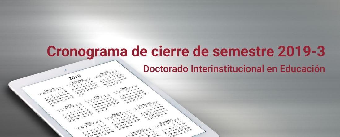 Banner para el Cronograma de cierre de semestre 2019-3 DIE-UD
