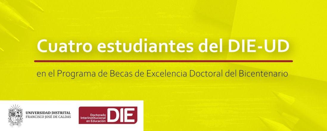 Banner por los estudiantes del DIE-UD clasificados a las becas bicentenario