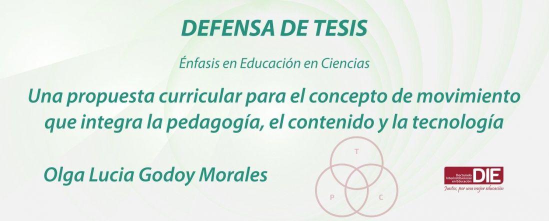 Banner por la Defensa de Tesis de Olga Lucia Godoy Morales