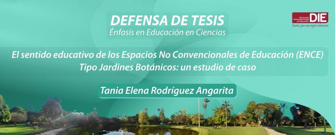 Banner por la Defensa de Tesis Doctoral, Tania Elena Rodríguez