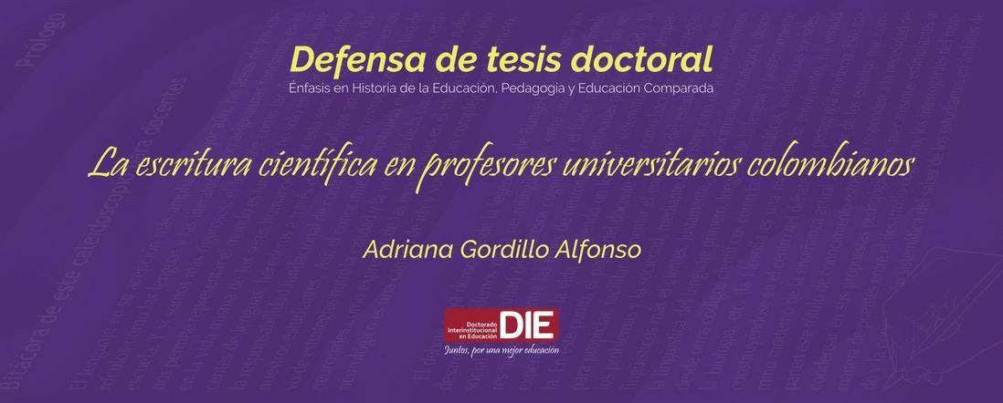 Banner por la Sustentación de la Tesis de Adriana Gordillo Alfonso