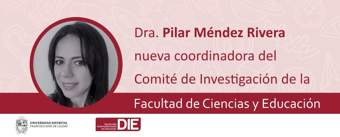 Banner por nombramiento de Pilar Méndez como coordinadora del comité de investigaciones