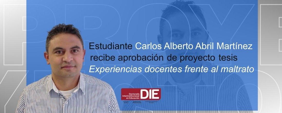 Banner por aprobación del proyecto de Carlos Alberto Abril Martínez