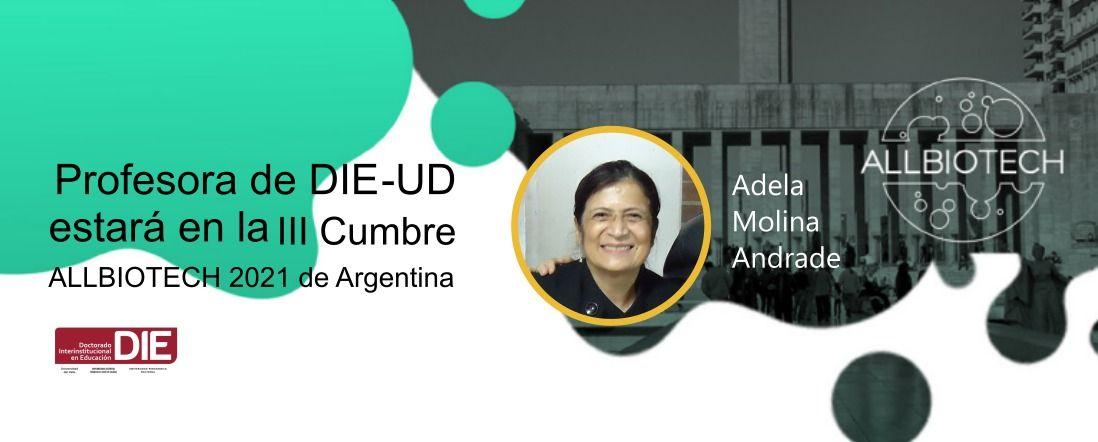 Foto de Adela Molina con el fondo del programa de ALLBIOTECH y título de la noticia 2021