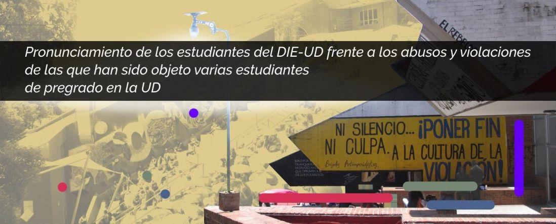 Banner por el Pronunciamiento de los estudiantes del DIE-UD