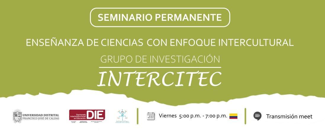 Invitación al Seminario permanente enseñanza de ciencias con enfoque intercultural