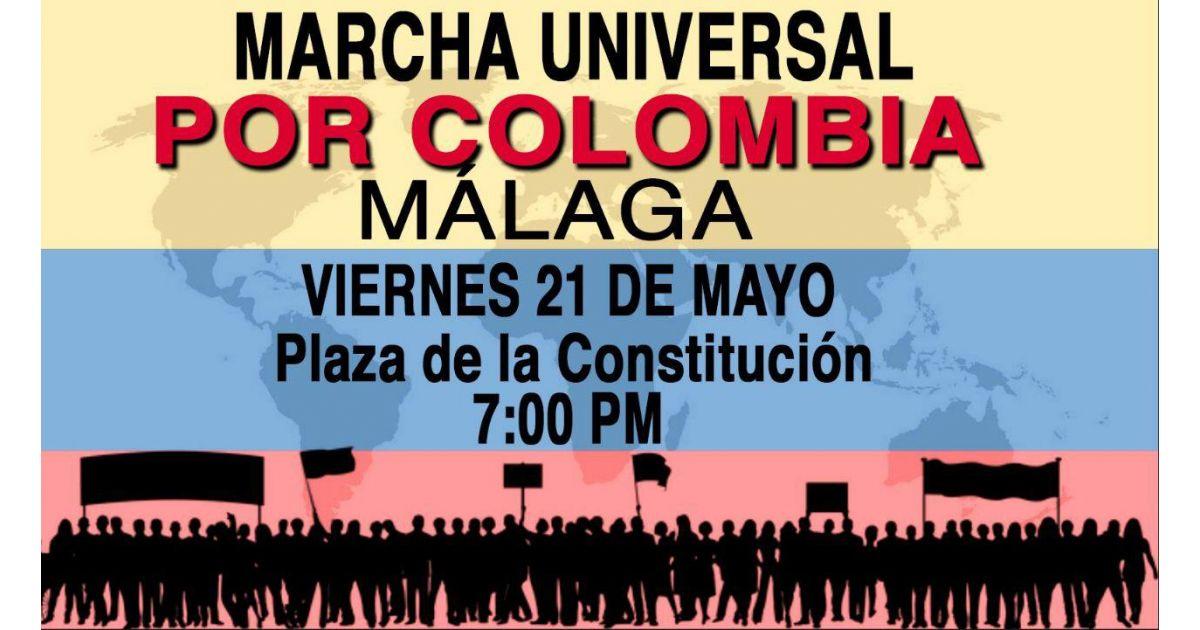 Invitación a marcha universal por Colombia el 21 de mayo en Málaga, España