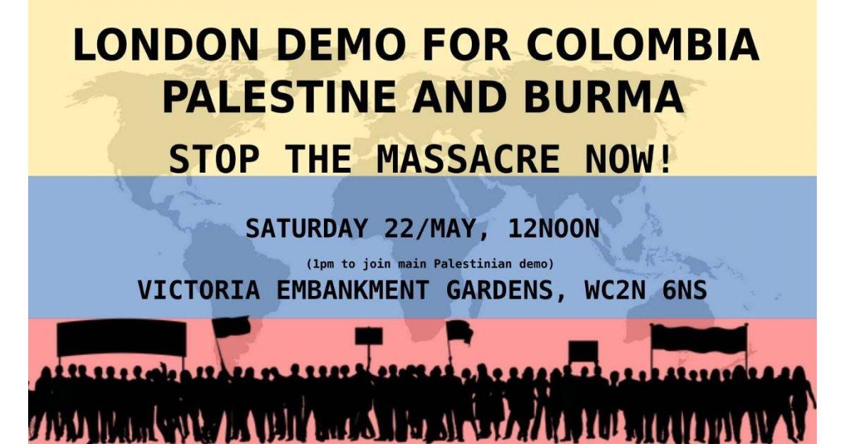 Invitación a marchar el 22 de mayo por Colombia, Palestina y Burma