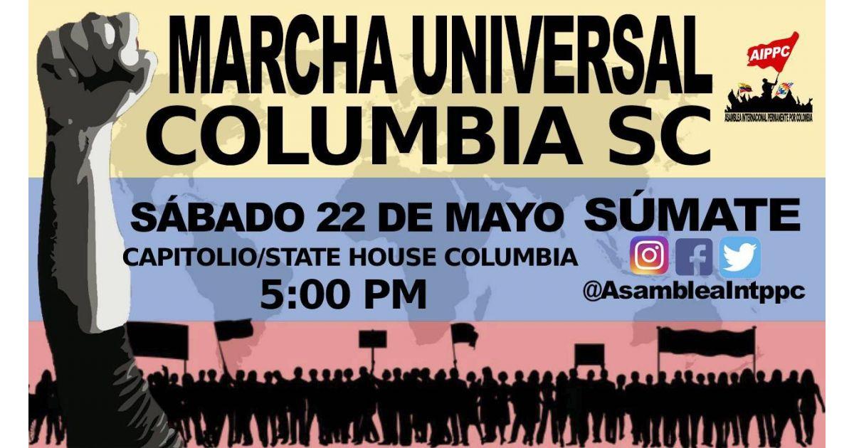 Invitación a marcha Universal por Colombia el 22 de mayo en Columbia, South Carolina, Estados Unidos