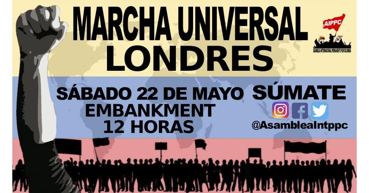 Invitación a marcha Universal por Colombia el 22 de mayo en Londres, Inglaterra