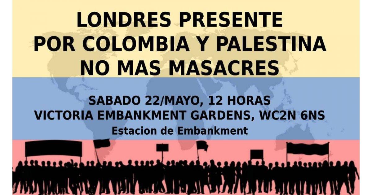 Invitación a marcha por Colombia y Palestina el 22 de mayo en Londres, Inglaterra