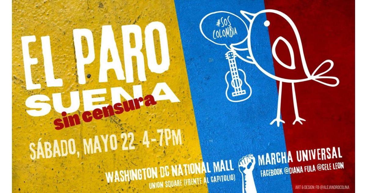 Invitación a marcha universal por Colombia el 22 de mayo en Washington, Estados Unidos