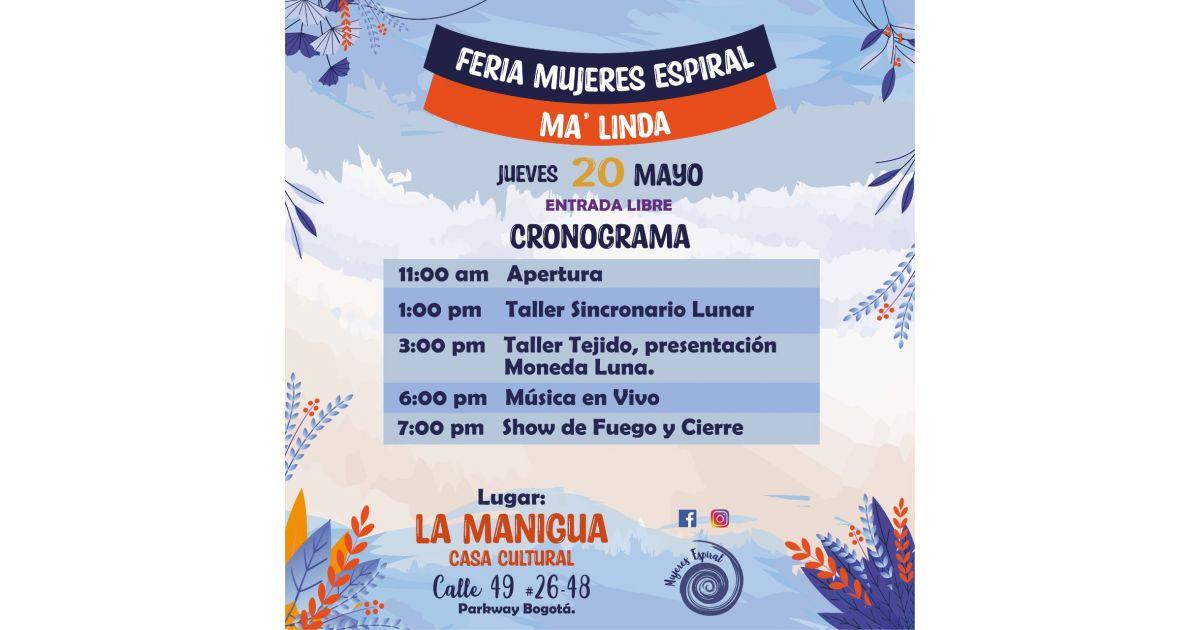 Invitación al evento Feria Mujeres Espiral, Ma' Linda, 20 de mayo, Bogotá