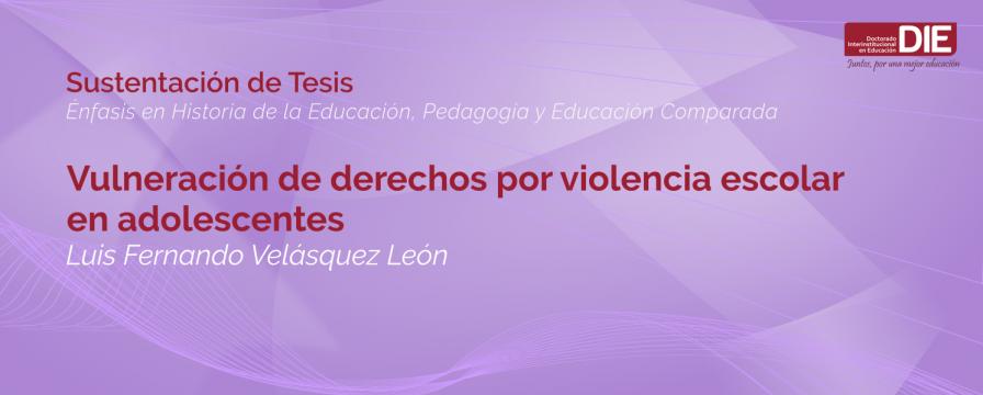 Banner por la Sustentación de Tesis de Luis Fernando Velásquez