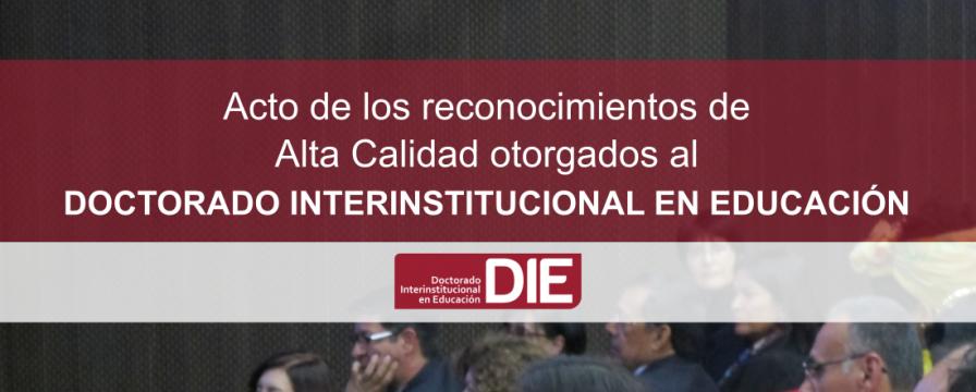 Banner de la entrega de reconocimientos de alta calidad al DIE-UD