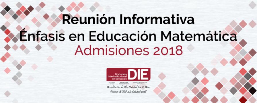 Reunión Informativa Educación Matemática DIE-UD