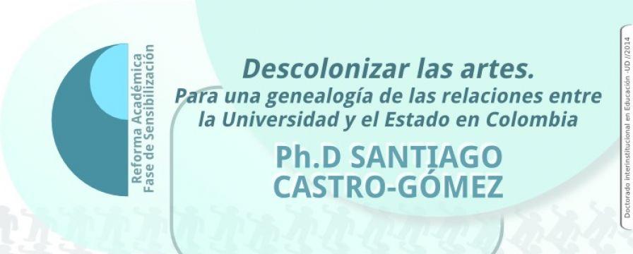 Banner que divulga la conferencia de Santiago Castro en el marco de la reforma