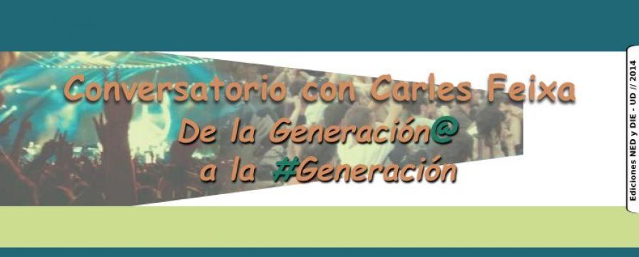 banner de Conversatorio con Carles Feixa, De la Generación@ a la #Generación