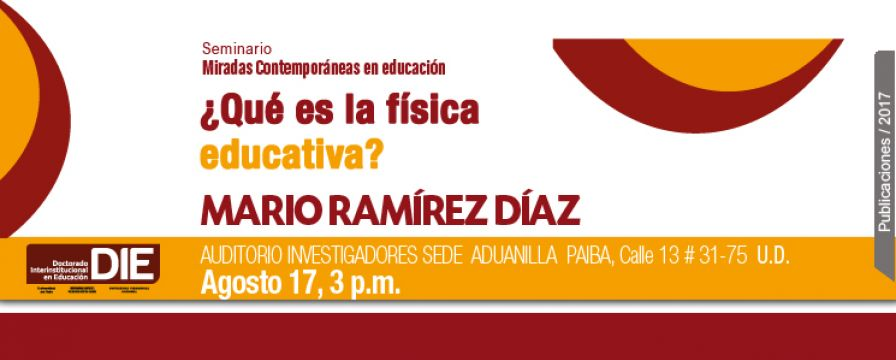 Banner de la conferencia ¿Qué es la Física Educativa?