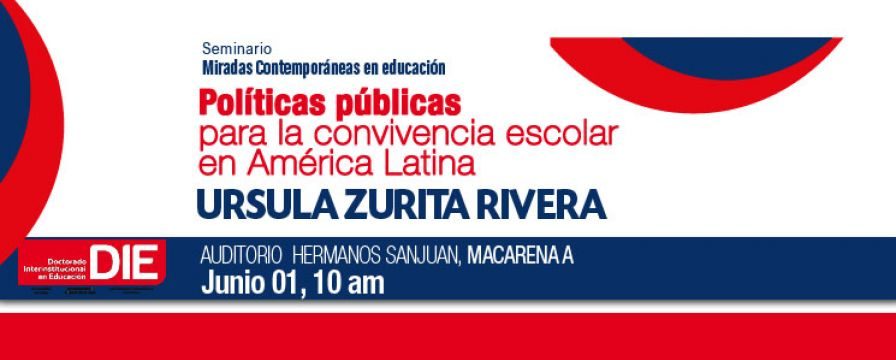 Banner de la conferencia titulada Políticas Públicas para la Convivencia Escolar en América Latina