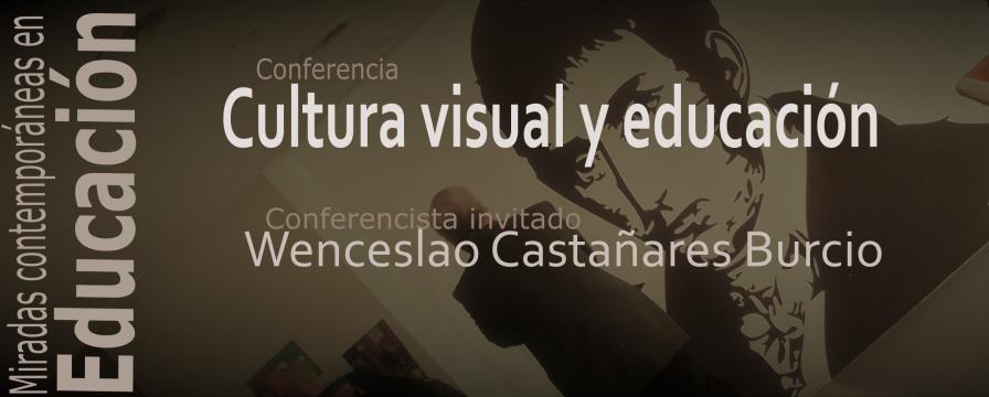 Banner de la conferencia de Wenceslao Castañares Burcio
